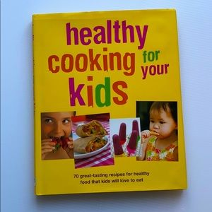 Cookbook: Healthy Cooking for Your Kids